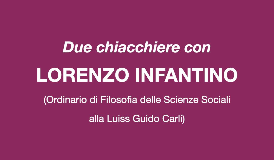 Due chiacchiere con Lorenzo Infantino