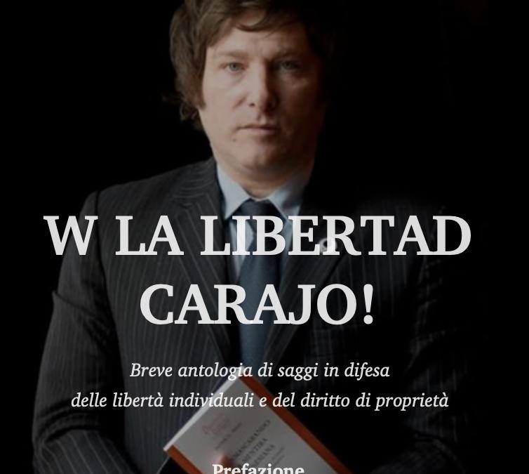 Viva la libertad, carajo!